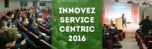 Innovez Service Centric 2016