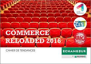 Rapport de Tendances Commerce Reloaded 2016