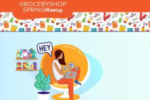 GroceryShop SpringMeeting