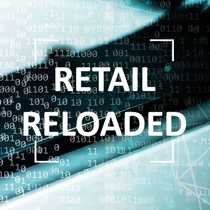 Retail Reloaded